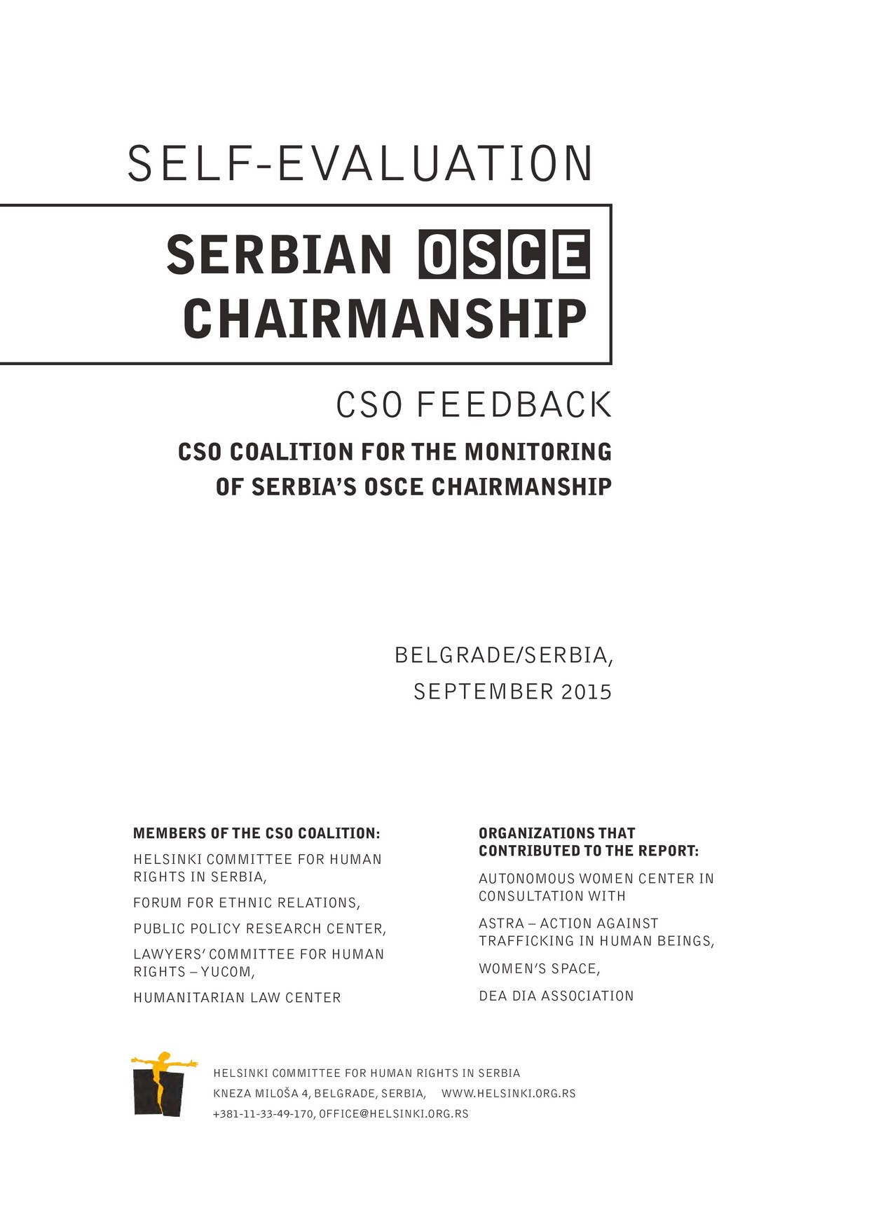 Self evaluation Serbian OSCE Chairmanship