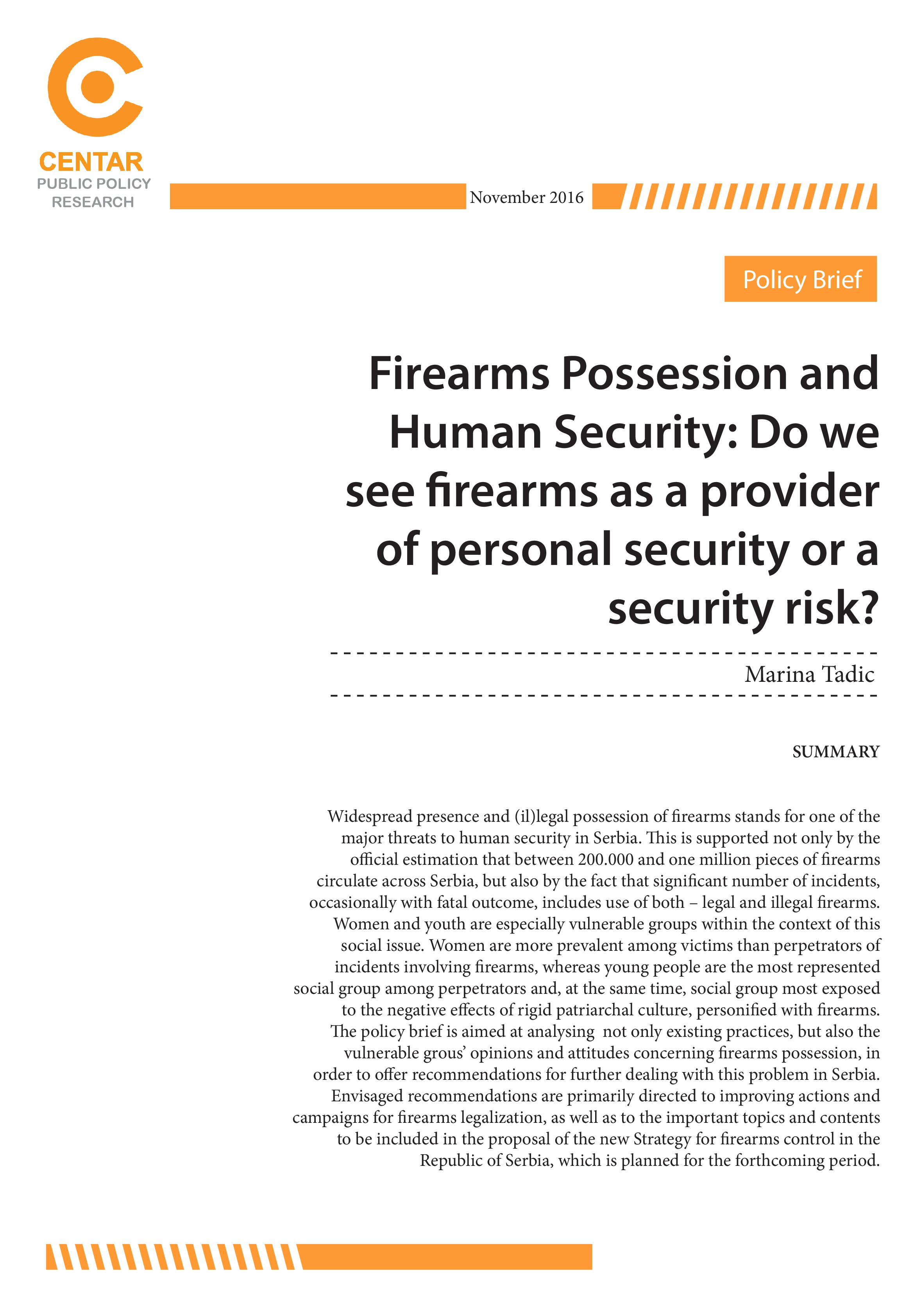 Firearms Possession and Human Security: Do we see firearms as a provider of personal security or a security risk?
